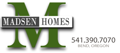 Madsen Homes | Custom Homes, Bend OR